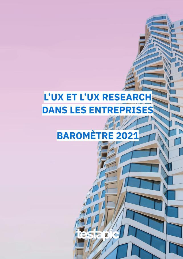 Baromètre 2021 – L'UX dans les entreprises