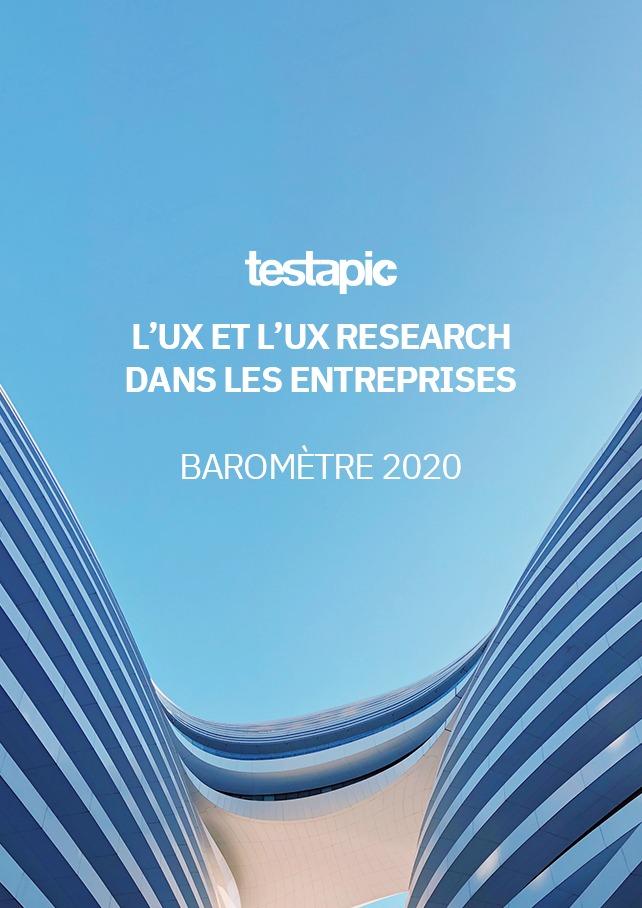 L'UX et l'UX Research Dans les entreprises 2020