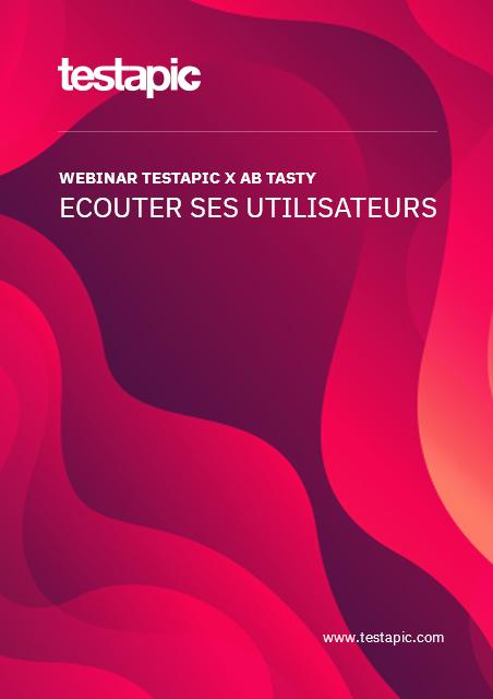 Webinar – Ecouter ses utilisateurs